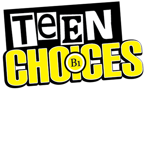 Teen Choices (B1)