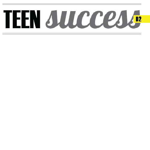 Teen Success (B2)